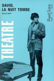 Revue L'Avant-Scene Theatre ; David, La Nuit Tombe - Couverture - Format classique
