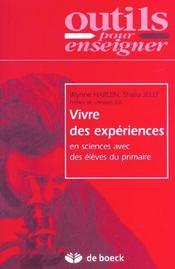 Vivre Des Experiences En Sciences Avec Des Eleves Du Primaire - Intérieur - Format classique