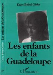 Les Enfants De La Guadeloupe - Couverture - Format classique