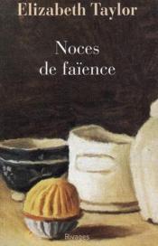 Noces De Faience - Couverture - Format classique