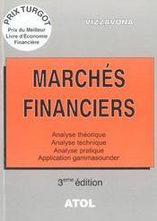 Marchés financiers ; analyse théorique, analyse technique, analyse pratique, application gammsounder (3e édition) - Intérieur - Format classique