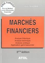 Marchés financiers ; analyse théorique, analyse technique, analyse pratique, application gammsounder (3e édition) - Couverture - Format classique
