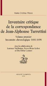 Inventaire critique de la correspondance de Jean-Alphonse Turrettini t.1 ; inventaire chronologique 1681-1698 - Couverture - Format classique