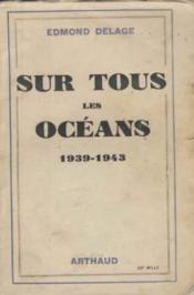 Sur tous les oceans 1939-1943 - Couverture - Format classique