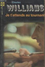 Collection La Poche Noire. N° 74 Je Tattends Au Tournant. - Couverture - Format classique