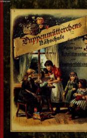 Puppenmütterchens Nähschule. Schnittmuster und Pausevorrichtung - Couverture - Format classique