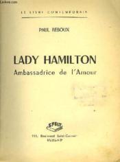 Lady Hamilton Ambassadrice De L'Amour - Couverture - Format classique