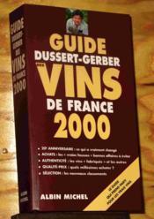 Guide Dussert Gerber Des Vins De France 2000 - Couverture - Format classique