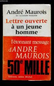 Lettre Ouverte A Un Jeune Homme - Couverture - Format classique