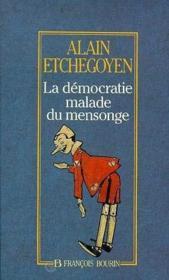 La démocratie malade du mensonge - Couverture - Format classique