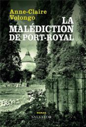 La malédiction de Port-Royal - Couverture - Format classique