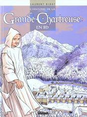 L'Histoire De La Grande Chartreuse En Bd - Intérieur - Format classique