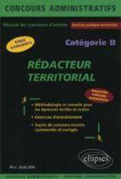 Redacteur Territorial Nouvelle Edition Categorie B Tous Concours Methodologie Et Conseils Exercices - Intérieur - Format classique