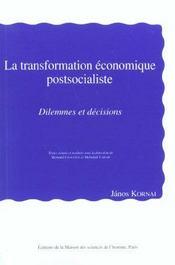 La Transformation Economique Postsocialiste. Dilemmes Et Decisions - Intérieur - Format classique
