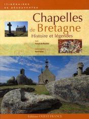 Chapelles de bretagne ; histoire et légendes - Intérieur - Format classique