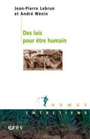 Des lois pour être humain - Couverture - Format classique