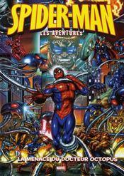 Spider-man, les aventures t.2 ; la menace du docteur Octopus - Intérieur - Format classique