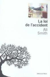 La loi de l'accident - Couverture - Format classique
