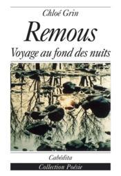 Remous, Voyage Au Fond Des Nuits - Couverture - Format classique