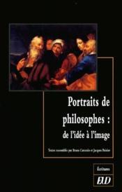 Portraits de philosophes ; de l'idée à l'image - Couverture - Format classique
