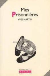 Mes Prisonnieres - Couverture - Format classique