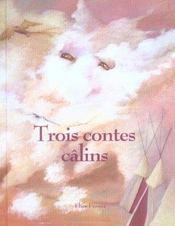 Trois contes calins - Intérieur - Format classique