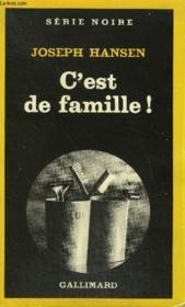 Collection : Serie Noire N° 1923 C'Est De Famille ! - Couverture - Format classique