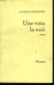Une Voix La Nuit. - Couverture - Format classique