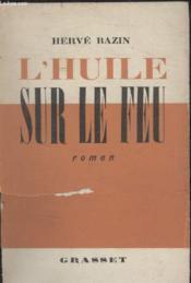 Lhuile Sur Le Feu. - Couverture - Format classique