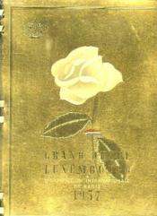 Le Grand Duche De Luxembourg A L Exposition Internationale De Paris 1937. - Couverture - Format classique