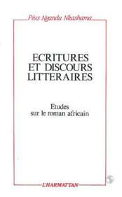 Écritures et discours littéraires : études sur le roman africain - Couverture - Format classique