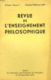 REVUE DE L'ENSEIGNEMENT PHILOSOPHIQUE, 9e ANNEE, N° 2, DEC.-JAN. 1958-59 - Couverture - Format classique