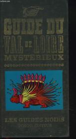 Guide Du Val De Loire Mysterieux - Couverture - Format classique
