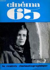 Cinema 65 N° 99 - La Rentree Cinematographique - Le Dossier Du Mois: Nuits Blanches A Moscou - Couverture - Format classique