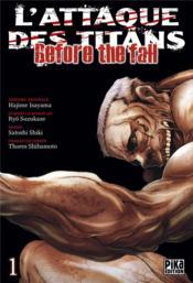 L'attaque des titans - before the fall T.1 - Couverture - Format classique