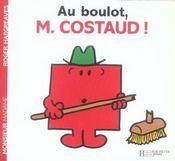 Au boulot, Monsieur Costaud ! - Intérieur - Format classique