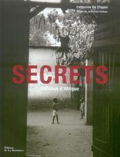 Secrets ; fétiches d'Afrique - Intérieur - Format classique