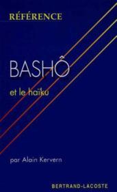Basho Et Le Haiku-Collection Reference - Couverture - Format classique