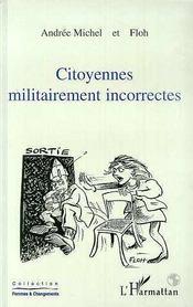 Citoyennes militairement incorrectes - Intérieur - Format classique
