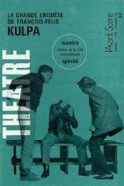 Revue L'Avant-Scene Theatre ; La Grande Enquête De François Félix - Couverture - Format classique