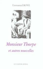 Monsieur Thorpe Et Autres Nouvelles - Couverture - Format classique