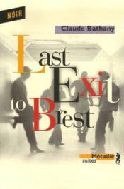 Last exit to brest - Couverture - Format classique