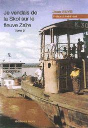 Je vendais de la skol sur le fleuve zaïre t.2 - Intérieur - Format classique