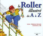 Le Roller De A A Z - Intérieur - Format classique