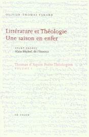 Thomas d'Aquin poète théologien t.1 ; littérature et théologie ; une saison en enfer - Intérieur - Format classique
