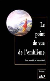 Le Point De Vue De L'Embleme - Couverture - Format classique