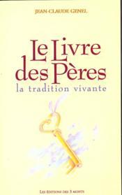 Livre Des Peres - La Tradition Vivante - Couverture - Format classique