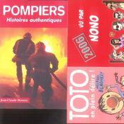 Pompiers ; histoires authentiques - Intérieur - Format classique