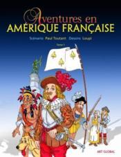 Aventures en amerique francaise t 01 - Couverture - Format classique
