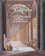 Giovanni volpato ; les loges de raphaël et la galerie du palais farnèse - Intérieur - Format classique